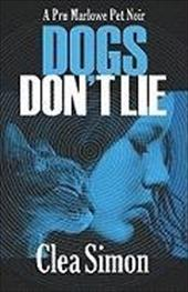 Dogs Don't Lie: A Pru Marlowe Pet Noir 10020426