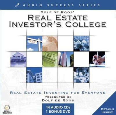 Dolf de Roos' Real Estate Investor's College 9781591506171