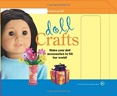 Doll Crafts: Make Your Doll Accessories to Fill Her World! 9781593693466