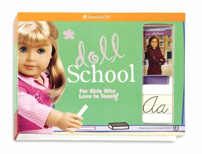 Doll School: For Girls Who Love to Teach! 9781593695903