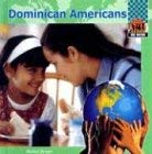 Dominican Americans 9781591975267