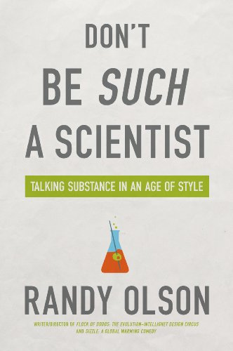 Don't Be Such a Scientist: Talking Substance in an Age of Style 9781597265638