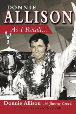 Donnie Allison: As I Recall... 9781596700604