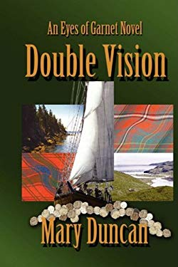 Double Vision: An Eyes of Garnet Novel 9781596637429