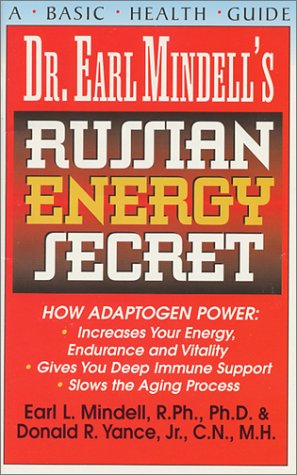 Dr. Earl Mindell's Russian Energy Secret 9781591200000