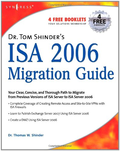 Dr. Tom Shinder's ISA Server 2006 Migration Guide 9781597491990