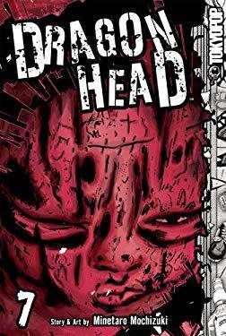 Dragon Head, Volume 7 9781595329202