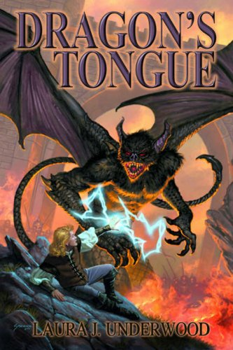 Dragon's Tongue: Book One of the Demon-Bound 9781592220281