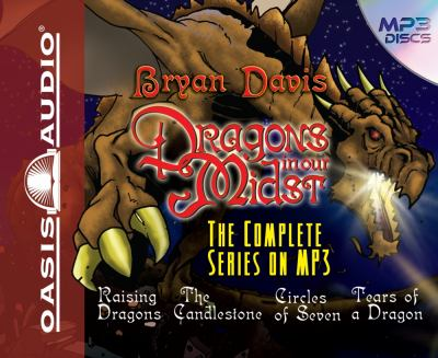 Dragons in Our Midst: The Complete Series 9781598596526