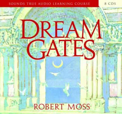 Dream Gates 9781591794899