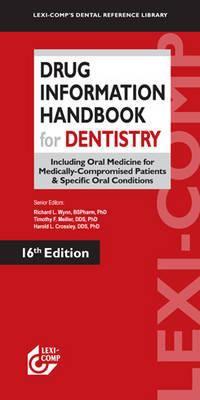 Drug Information Handbook for Dentistry 9781591952824
