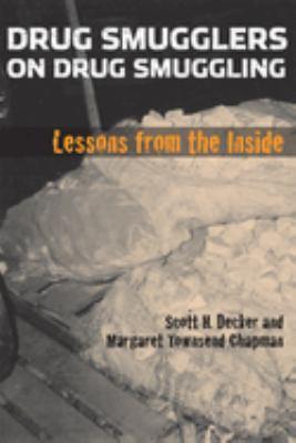Drug Smugglers on Drug Smuggling: Lessons from the Inside 9781592136421