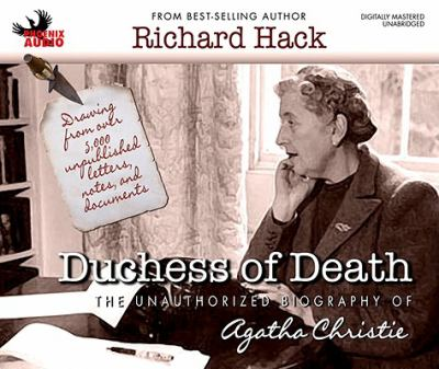 Duchess of Death: The Unauthorized Biography of Agatha Christie 9781597772341