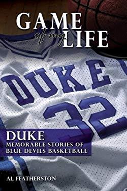 Duke: Memorable Stories of Blue Devil Basketball 9781596701793