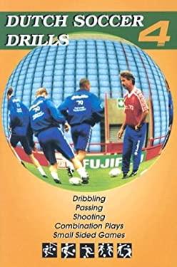 Dutch Soccer Drills 9781591640561