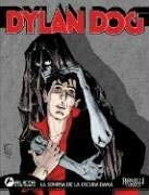 Dylan Dog Vol. 3: La Sonrisa de La Dama Oscura: Dylan Dog Vol. 3: The Dark Lady's Smile 9781594972461