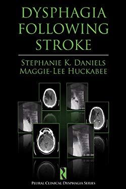 Dysphagia Following Stroke 9781597561969