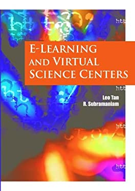 E-Learning and Virtual Science Centers 9781591405924