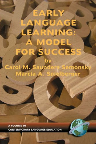 Early Language Learning: A Model for Success (PB) 9781593110826