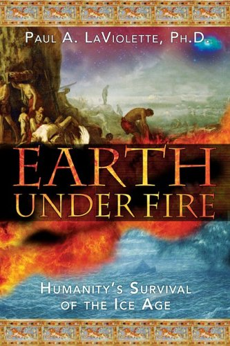 Earth Under Fire: Humanity's Survival of the Ice Age 9781591430520