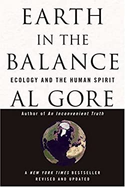 Earth in the Balance: Ecology and the Human Spirit 9781594866371