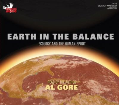 Earth in the Balance: Ecology and the Human Spirit 9781597771542