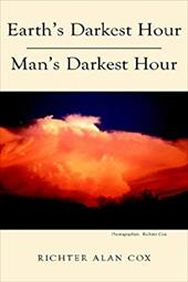 Earth's Darkest Hour - Man's Darkest Hour 7353412
