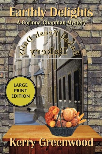 Earthly Delights: A Corinna Chapman Mystery