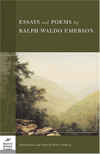 Essays and Poems by Ralph Waldo Emerson (Barnes & Noble Classics Series) 9781593080761