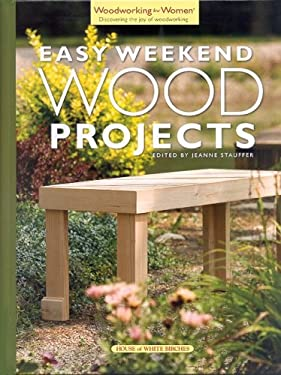 East Weekend Wood Projects 9781596350212