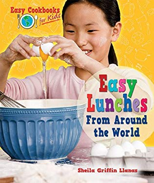 Easy Breakfasts from Around the World (Easy Cookbooks for Kids) Sheila Griffin Llanas