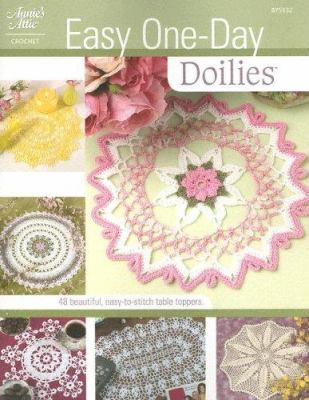 Easy One Day Doilies 9781596350366