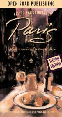Eating & Drinking in Paris, 2nd Edition 9781593600150