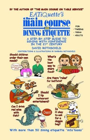 Eatiquette's the Main Course on Dining Etiquette 9781591134169