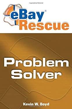 Ebay Rescue Problem Solver 9781592578023