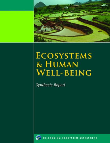 Ecosystems and Human Well-Being: Synthesis 9781597260404