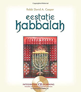 Ecstatic Kabbalah [With Audio CD] 9781591793441