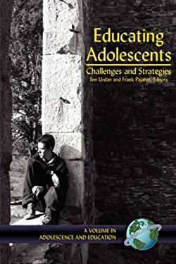 Educating Adolescents: Challenges and Strategies (PB) 9781593111533