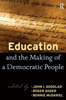 Education and the Making of a Democratic People 9781594515293