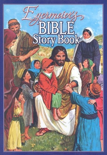 Egermeier's Bible Story Book 9781593173357