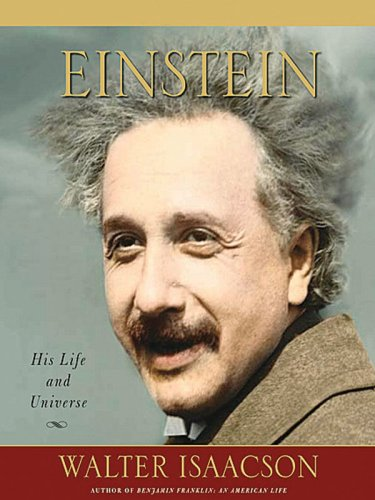 Einstein: His Life and His Universe 9781594132599