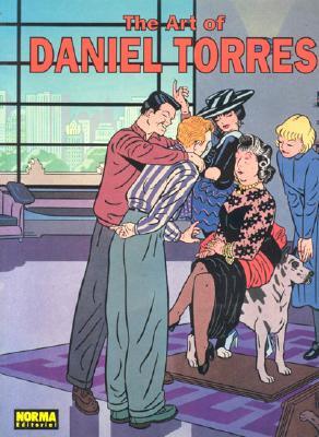 El Arte de Daniel Torres: The Art of Daniel Torres