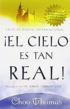 El Cielo Es Tan Real! 9781591858447