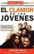 El Clamor de los Jovenes = Seven Cries of Today's Teens 9781591854456