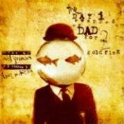 El Dia Que Cambie a Mi Padre Por DOS Peces de Colores: The Day I Swapped My Dad for Two Goldfish 9781594970764