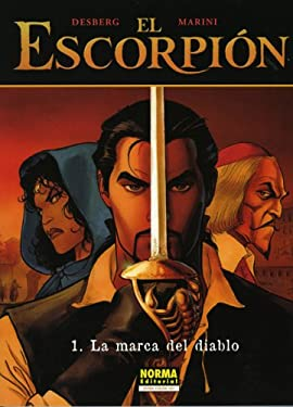 El Escorpion: La Marca del Diablo: El Escorpion: The Mark of the Devil = The Scorpion Vol. 1: The Mark of the Devil 9781594970009