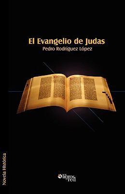 El Evangelio de Judas 9781597543736
