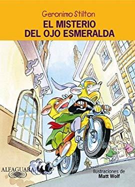 El Misterio del Ojo Esmeralda = Lost Treasure of the Emerald Eye 9781594374531