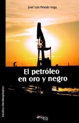 El Petroleo En Oro y Negro 9781597540858