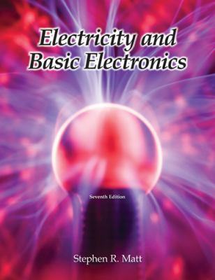 Electricity and Basic Electronics 9781590708774
